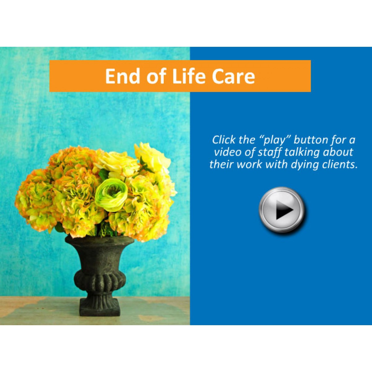 end of life care The first is a living will, which tells doctors want kind of care you want to get at the end of your life the second is called a health care power of attorney, which names your health care agent.