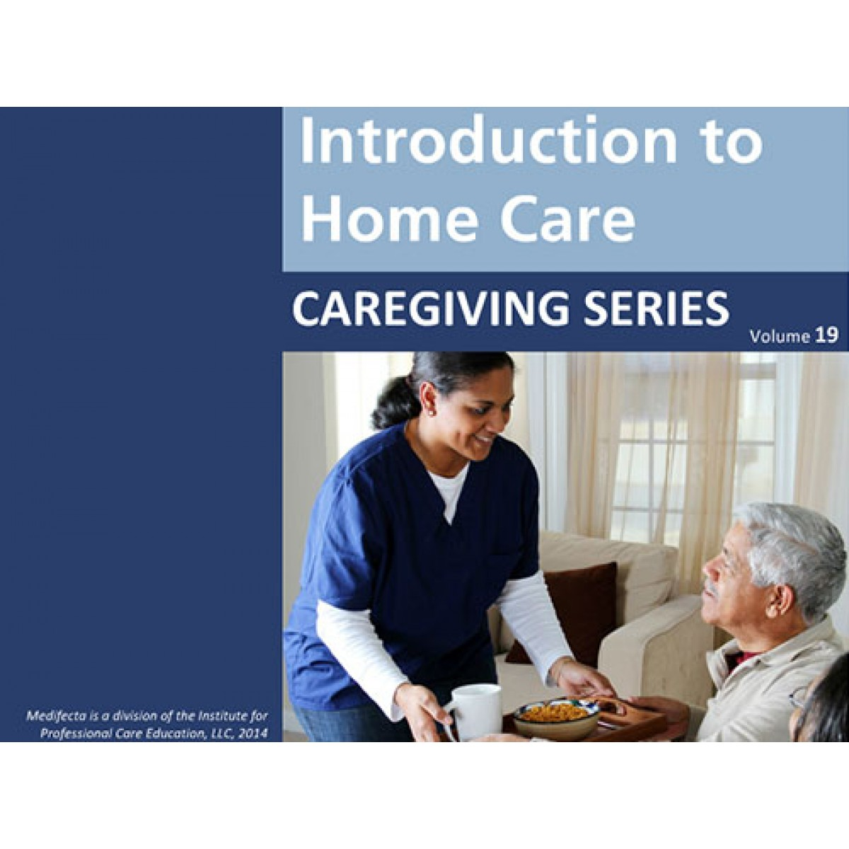 An Introduction To The House: Introduction To Home Care