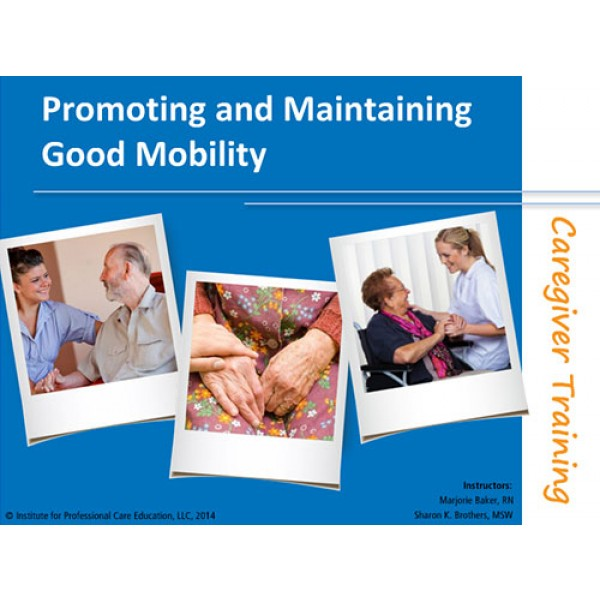 Promoting and Maintaining Good Mobility