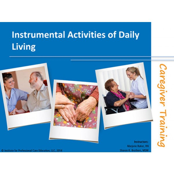 Instrumental Activities of Daily Living