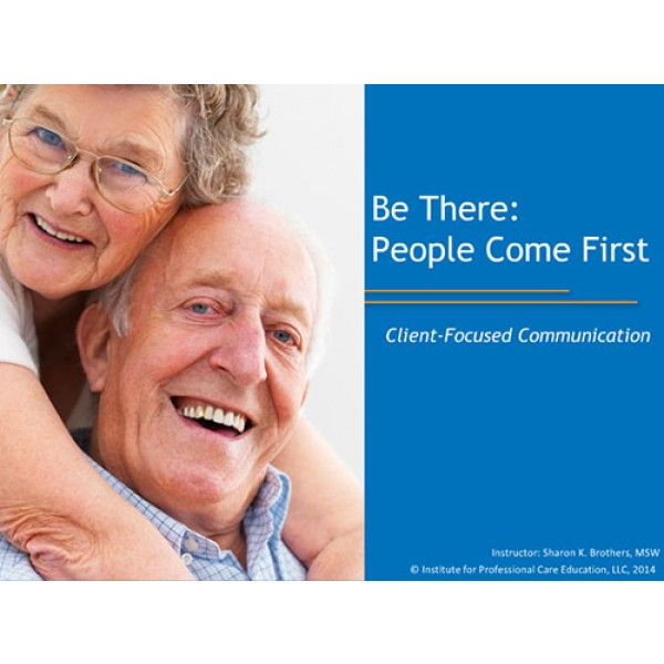 Be There: People Come First