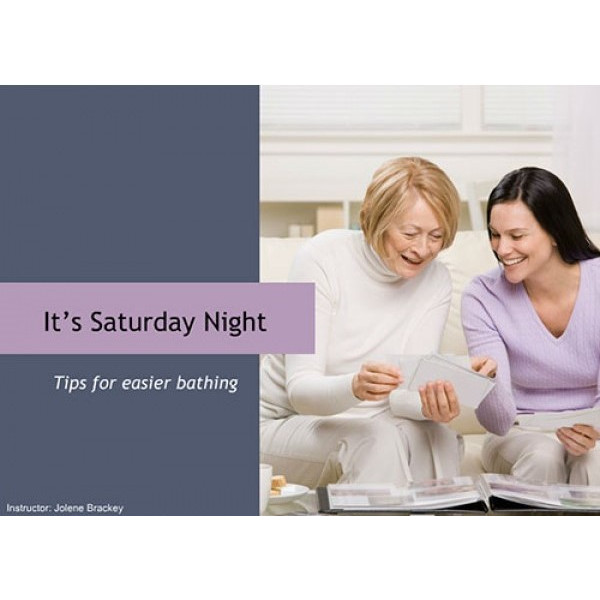 It's Saturday Night (tips for easier bathing)