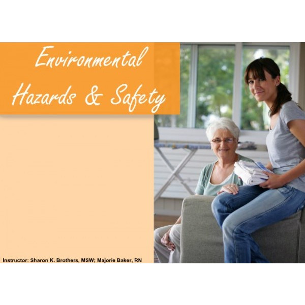 Environmental Hazards and Safety