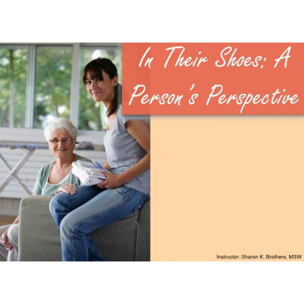 In their shoes: A person's perspective