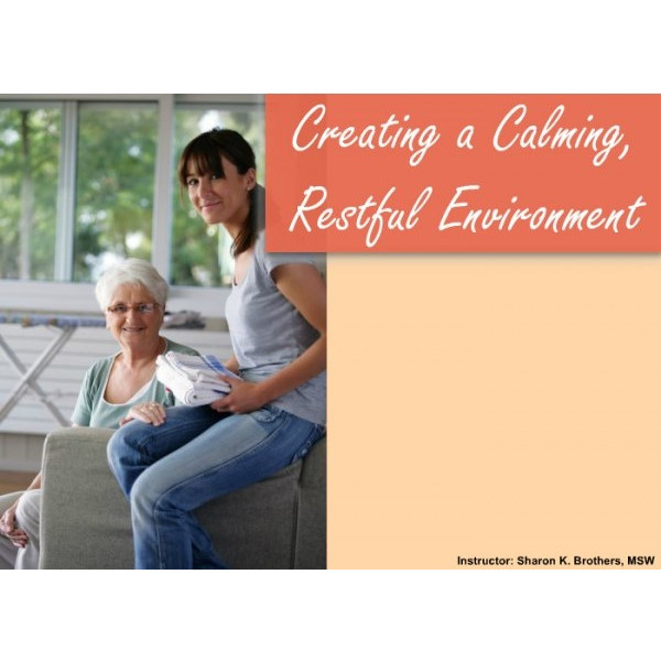 Creating a calming, restful environment