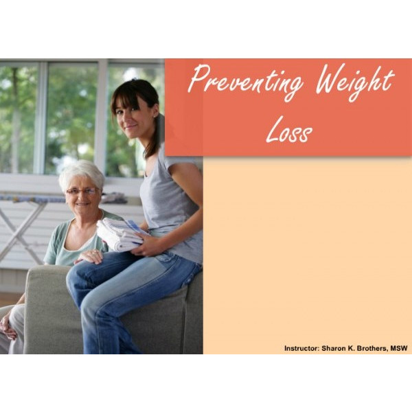 Preventing weight loss