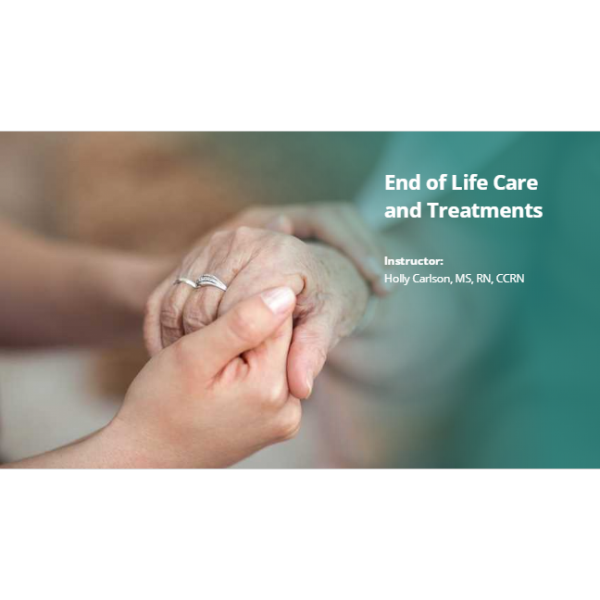 End of Life Care and Treatments Test