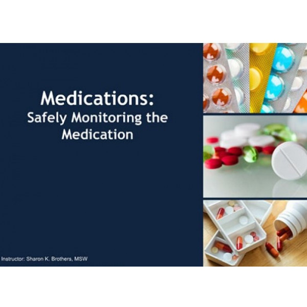 Safely Monitoring the Medication