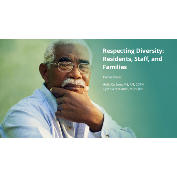Respecting Diversity: Residents, Staff, and Families