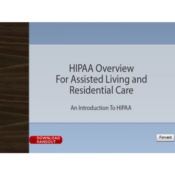 HIPAA Overview for Assisted Living and Residential Care