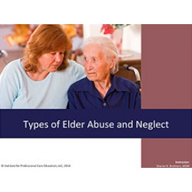 Types of Elder Abuse and Neglect