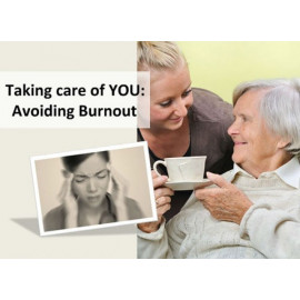 Taking Care of YOU – Avoiding Burnout