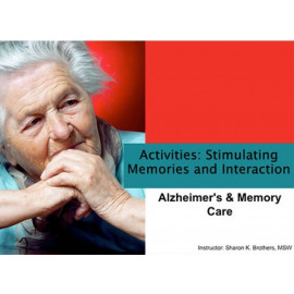 Activities: Stimulating Memories and Interaction