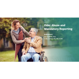 Elder Abuse and Mandatory Reporting