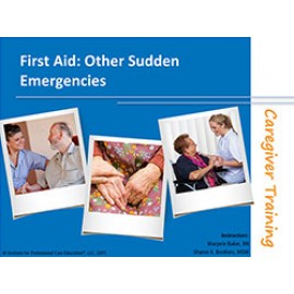 Caregiver First Aid: Other Sudden Emergencies