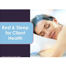 Rest and Sleep for Client Health