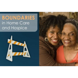 Boundaries in Home Care and Hospice