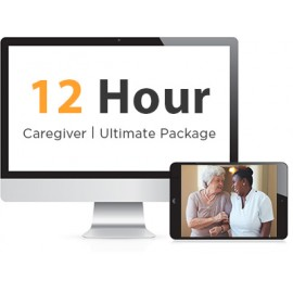 12 Hour Caregiver Ultimate Training Package