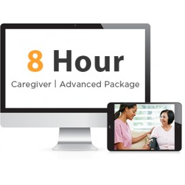 8 Hour Caregiver Advanced Training Package