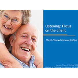 Listening: Focus on the Client