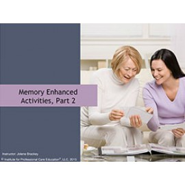Memory Enhanced Activities, Part 2