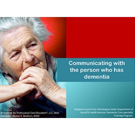 Communicating with People Who Have Dementia