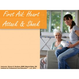 First Aid: Heart Attack and Shock