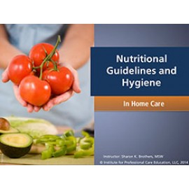 Nutritional Guidelines and Hygiene (Home Care)