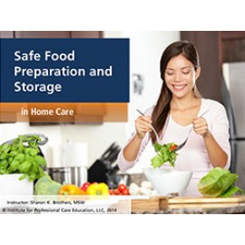 Safe Food Preparation and Storage (Home Care)