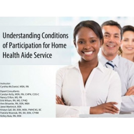 Understanding Conditions of Participation for Home Health Aide Service