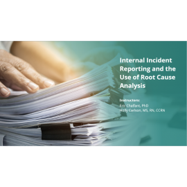 Internal Incident Reporting and the Use of Root Cause Analysis