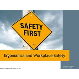 Ergonomics and Workplace Safety