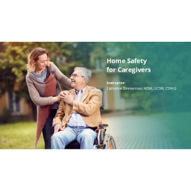 Home Safety for Caregivers