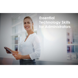 Essential Technology Skills for Administrators