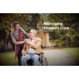 Managing Resident Care