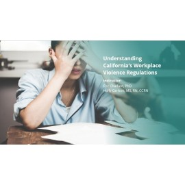 Understanding California's Workplace Violence Regulations