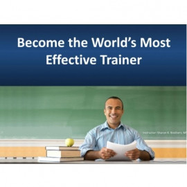 Become the World's Most Effective Trainer