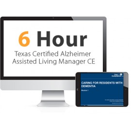 Texas Certified Alzheimer Assisted Living Manager Continuing Education
